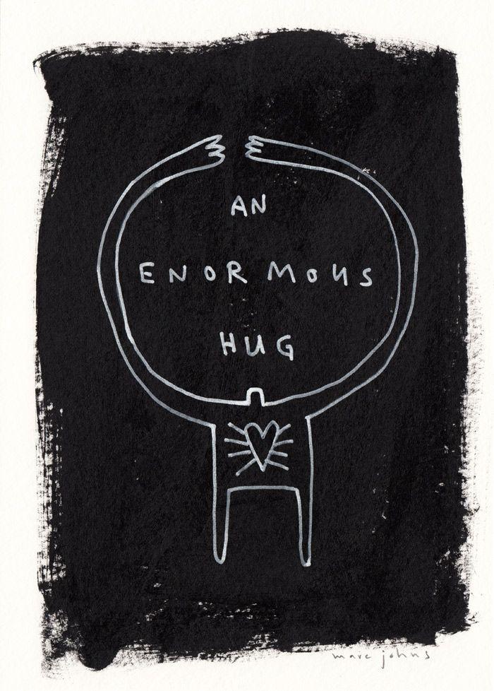 an enormous hug — by Marc Johns