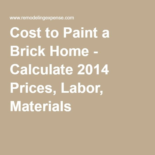 exterior fence paint calculator. cost to paint a brick home - calculate 2014 prices, labor, materials. use our free painting calculator know how much it by zip exterior fence