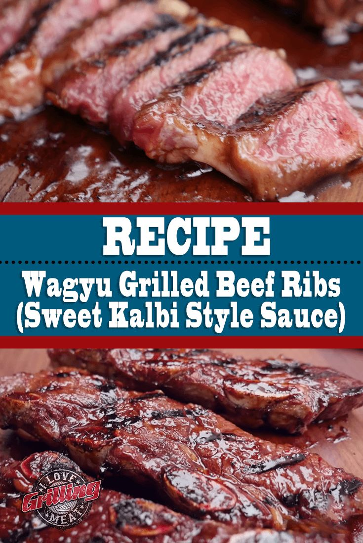 Wagyu Grilled Beef Ribs (Sweet Kalbi Style Sauce)