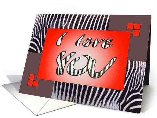"I love YOU boyfriend - zebra print - brown-red card - by steppeland.   Inside verse: ""To my wonderful boyfriend, Like black and white stripes on a zebra belong together, so we belong together too. As wide and vast as the savannah, zebra's homeland, is my love for you! "" Price: $3.50 (includes envelope) - Check discounts!!"
