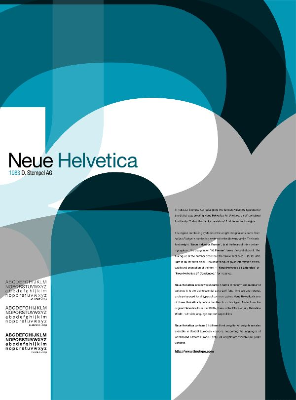 David Stempel AG created the Neue Helvetica font. I like type specimen sheet because of how it displays the font very large and has the letters overlaying and transparent.