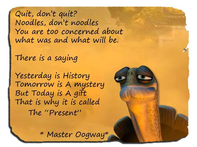 oogway quotes | Wise quote by Master Oogway | Quotes | Pinterest
