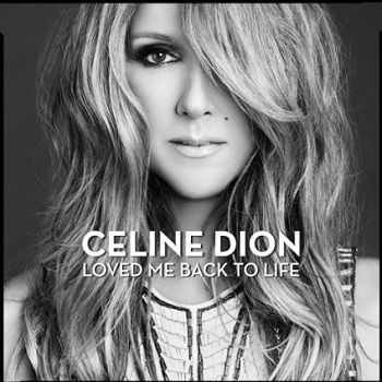 Celine Dion's 'Loved Me Back To Life' made our Best Albums of 2013 list