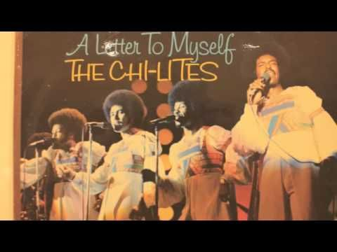 chi lites write a letter to myself mp3skull
