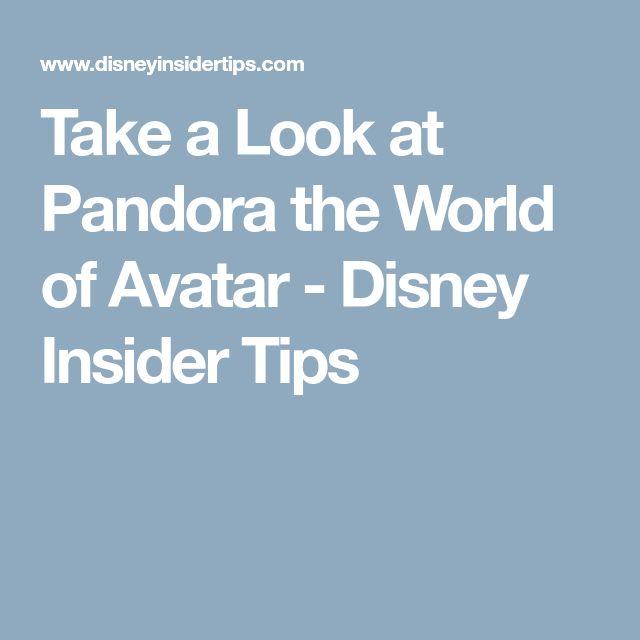 Take a Look at Pandora the World of Avatar - Disney Insider Tips