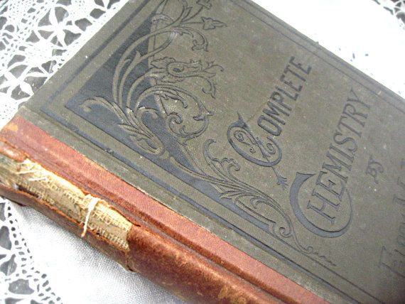 Antique Complete Chemistry textbook 1883 by LittleBeachDesigns, $39.00