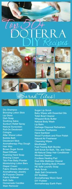 Save money by making your own really cool items from things you have around the house! Top 50 doTerra DIY Recipes