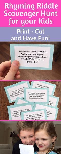 Rhyming Riddle Scavenger Hunt for your kids. Print, cut and have fun!                                                                                                                                                                                 More