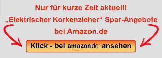 Spar-Angebote auf Amazon.de - Elektrischer Korkenzieher Flaschenöffner Weinöffner
