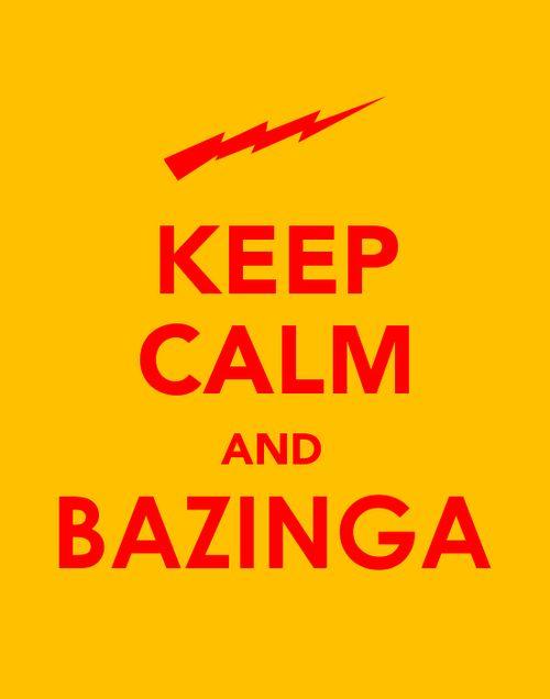 Bazinga!Funny Guys, Shirts, Big Bang Theory, Big Bangs Theory, Quality, Keepcalm, Keep Calm, Posters, Practice Jokes