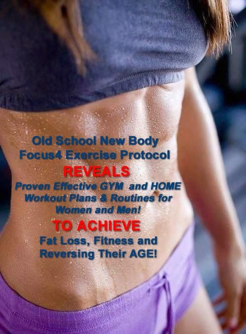 The Old School New Body - Focus4 Exercise Protocol (F4X ...