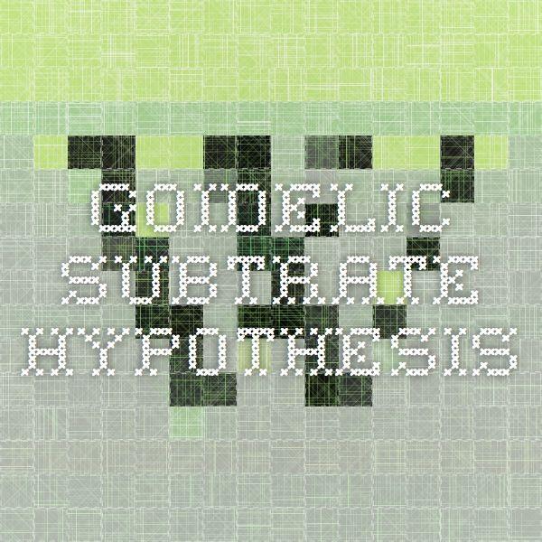 Goidelic Subtrate Hypothesis