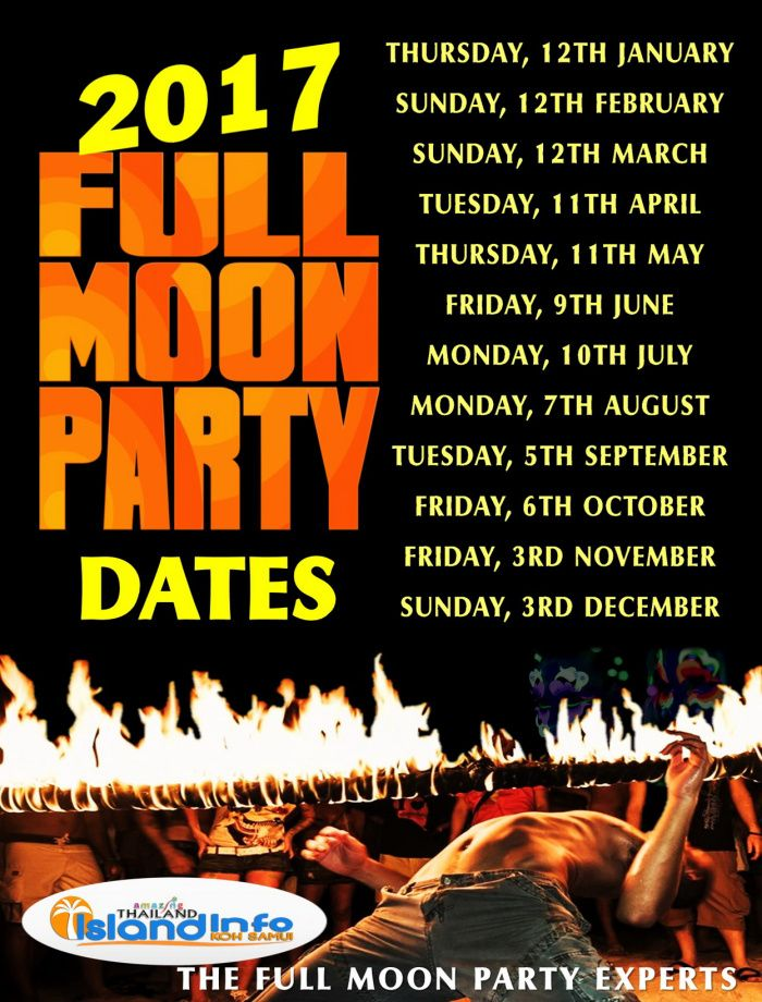 2017 FULL MOON PARTY, DATES, Calendar, Schedule, Island Info Samui, tickets, tours, speedboats, transport.h