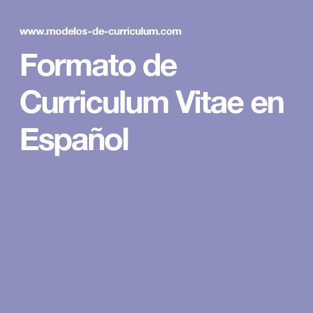 formato de curriculum vitae en espa u00f1ol