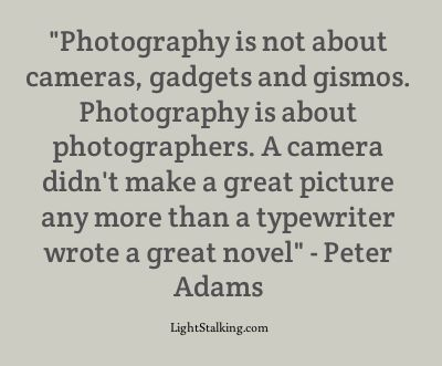 Ansel Adams…props don't make the picture, it's about learning to capture the subject all on their own.