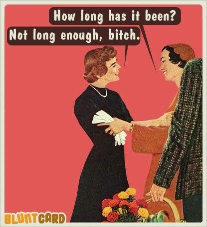 Hahaha!  Someone I know needs to hear this someday!