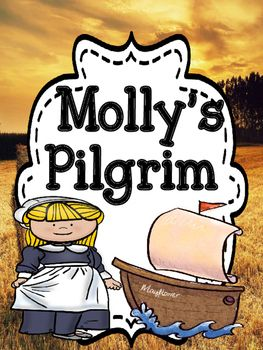 This is a book study packet done for the book by Barbara Cohen - Molly's Pilgrim It has the following -1. Comprehension questions for all the chapters in the story.2. Activities ( story elements, characters feelings,writing prompts, etc.)3. Vocabulary activities4.