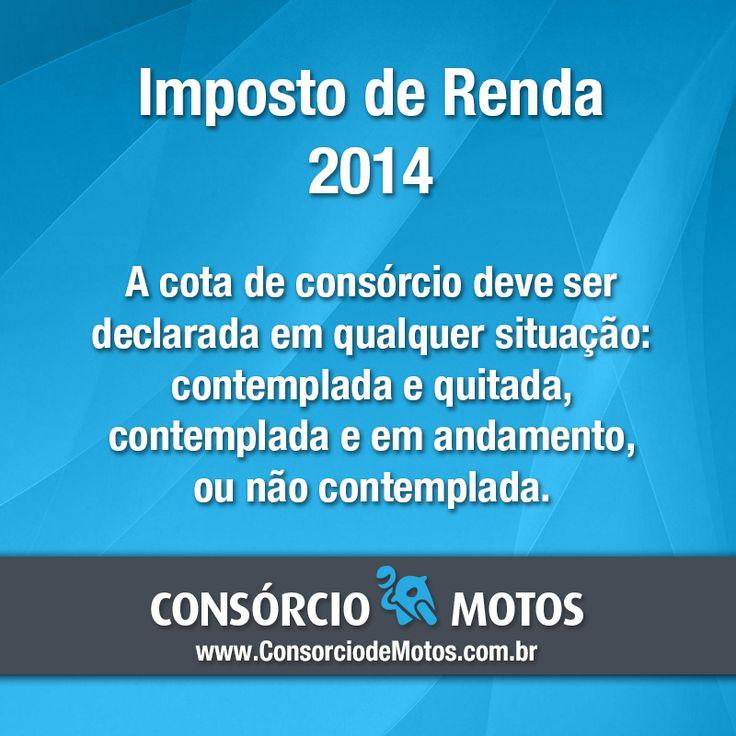 #DicasParaMotos Acesse nossa matéria e aprenda como declarar a cota de consórcio no Imposto de Renda 2014: https://www.consorciodemotos.com.br/noticias/como-declarar-o-consorcio-de-moto-no-ir-2014?idcampanha=288&utm_source=Pinterest&utm_medium=Perfil&utm_campaign=redessociais