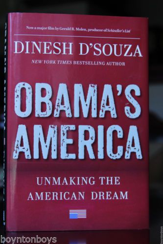 Obamas-America-Unmaking-the-American-Dream-DSouza-Hardcover-Book