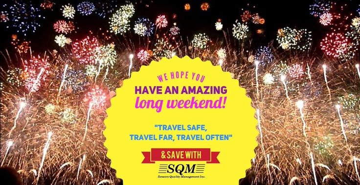 We hope you have an amazing long weekend! | Happy Canada Day 2017 | Happy Independence Day 2017 | Happy 4th of July! | If you are interested in saving on travel (flights, bus & train tickets), check out SQM. You save 50% or more when you fill out a market research report on your travel experience! It's FREE to join! www.sqm.ca/welcome Travel Deals, Stat Holidays, Vacation Days, Long Weekend, QOTD, Quotes