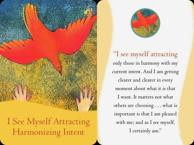 I see myself attracting harmonizing intent