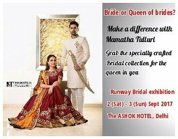 #RunwayBridalexhibition 2nd (Sat) -3rd (Sun) September 2017 The ASHOK HOTEL, #Delhi.                                             Visit and stock up on #bridalcollection