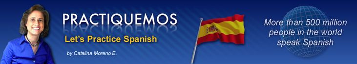 Welcome to PRACTIQUEMOS - Let's practice Spanish
