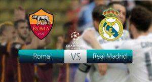 Roma vs Real Madrid Live Stream, Roma vs Real Madrid Live Streaming, Roma vs Real Madrid Live, Roma vs Real Madrid Live Online, Roma vs Real Madrid Live UCL