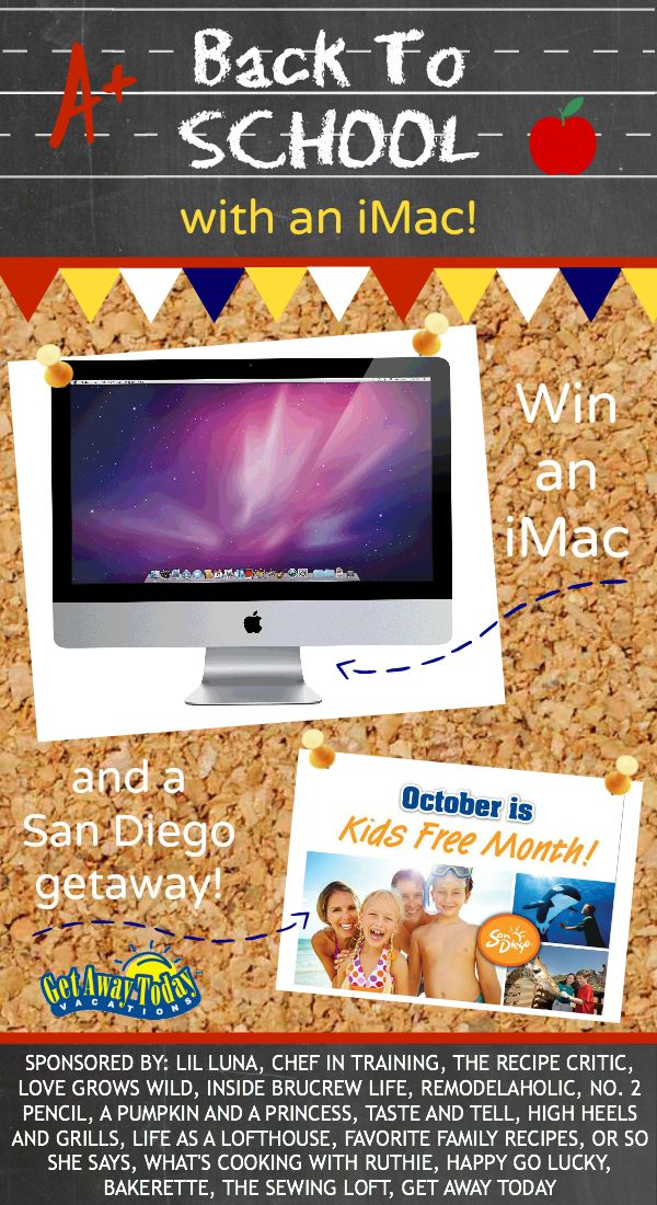 Back to School Giveaway from favfamilyrecipes.com!  Win an iMac home computer and vacation to San Diego!