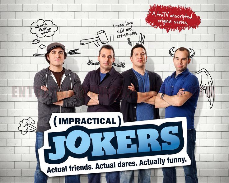 Impractical Jokers: Currently showing on Comedy Central in the UK, this show is laugh-out-loud funny. The UK series is great too!