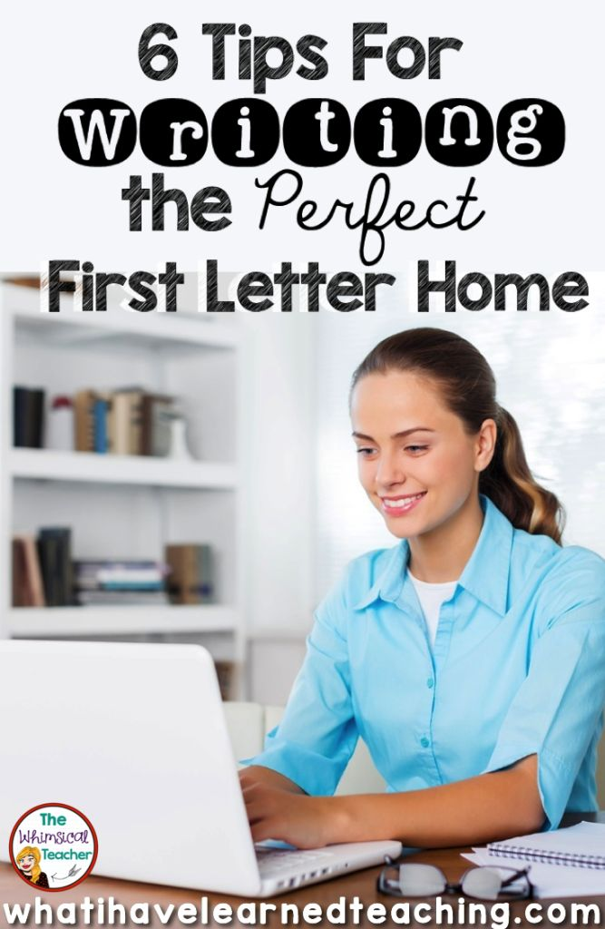 Do you struggle to write your parent letters?  Here are 6 great tips to help you with that first parent letter of the year!