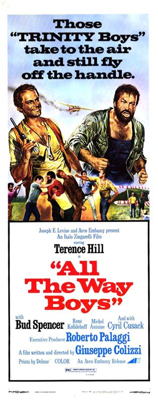 """All the Way Boys (1972) """"...Più forte ragazzi!"""" (original title) Stars: Terence Hill, Bud Spencer, Reinhard Kolldehoff, Cyril Cusack ~  Director: Giuseppe Colizzi"""