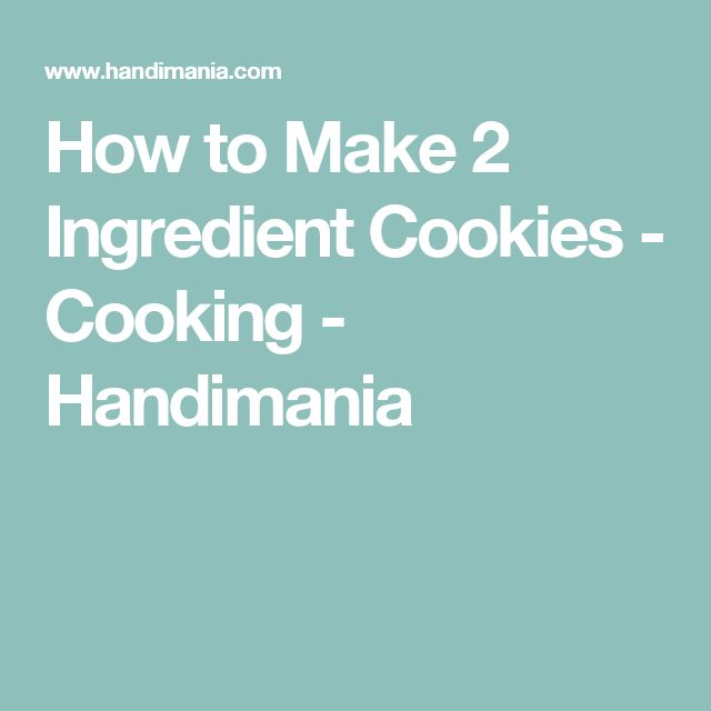 How to Make 2 Ingredient Cookies - Cooking - Handimania
