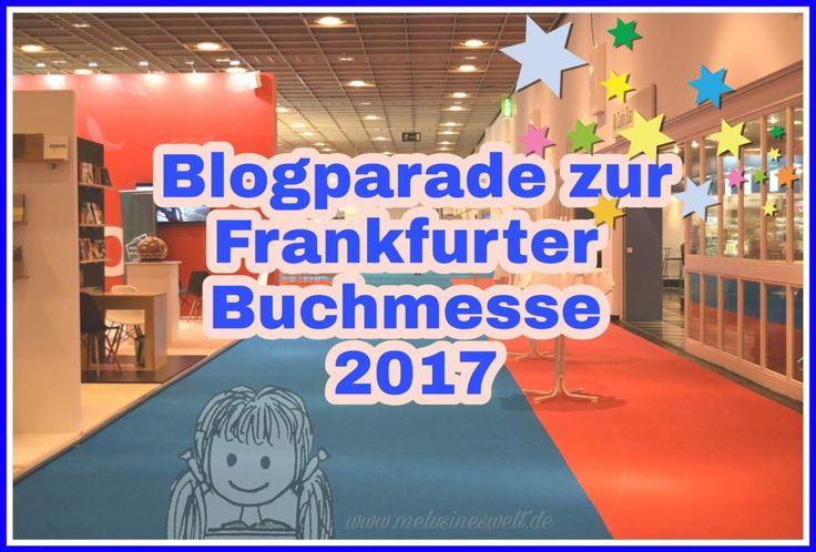 Aufruf zur Blogparade zur Frankfurter Buchmesse 2017. Du liebst Bücher und besuchst in diesem Jahr die Frankfurter Buchmesse? Du sammelst Autogramme von Autoren und liest für dein Leben gern? Dann lade ich dich herzlich zur Blogparade zur Frankfurter Buchmesse ein! Bis 1.10.17 kannst du mitmachen. www.melusineswelt.de