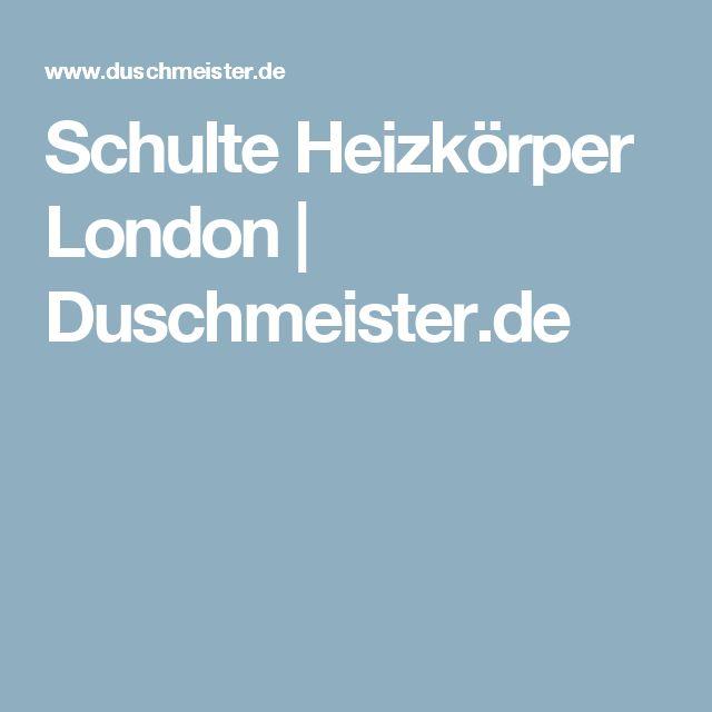 Schulte Heizkörper London | Duschmeister.de