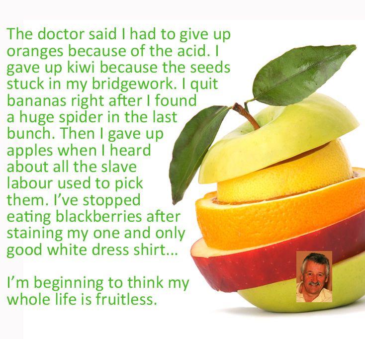 Living a fruitless life? #humor, #fruit, #food