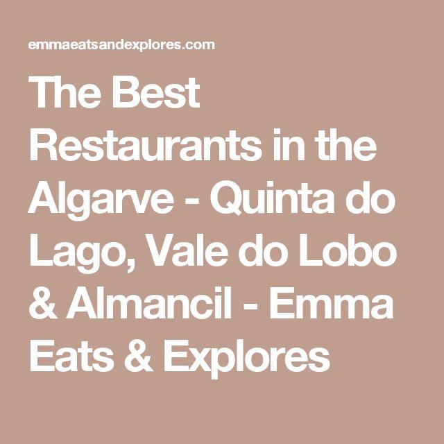 The Best Restaurants in the Algarve - Quinta do Lago, Vale do Lobo & Almancil - Emma Eats & Explores