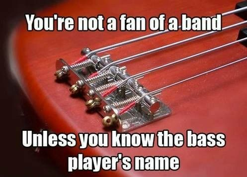 Nikki Sixx  True enough! I always had a crush on the bass player.....