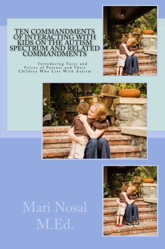 Ten Commandments Of Interacting With Kids On The Autism Spectrum And Related Commandments by Mari Nosal http://www.amazon.com/dp/1492229946/ref=cm_sw_r_pi_dp_FBJWwb1CB6GHE