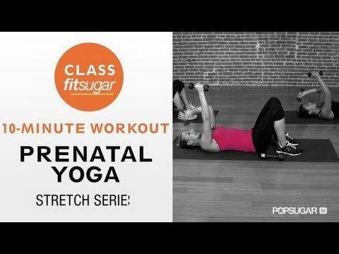 Prenatal Yoga Stretch Series, Pregnancy Workout, Class FItSugar -- 11 different workout videos