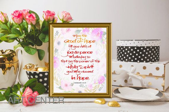 May the God of hope fill you Romans 15:13 Bible art by ArtCenter1