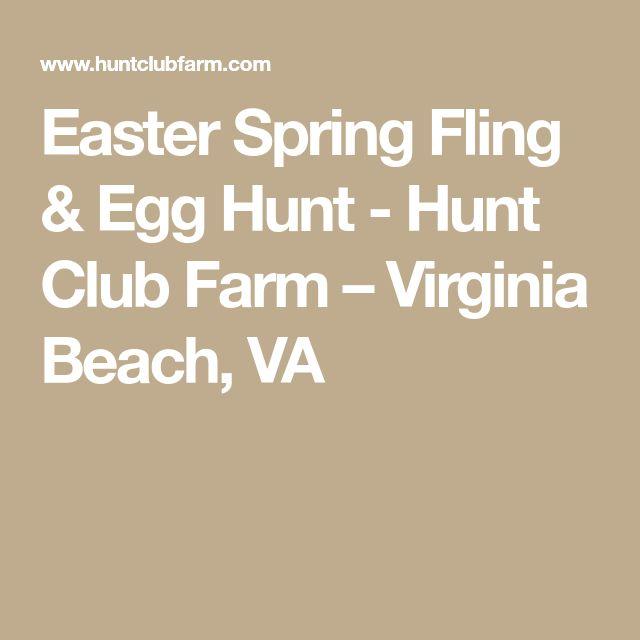 Easter Spring Fling & Egg Hunt - Hunt Club Farm – Virginia Beach, VA