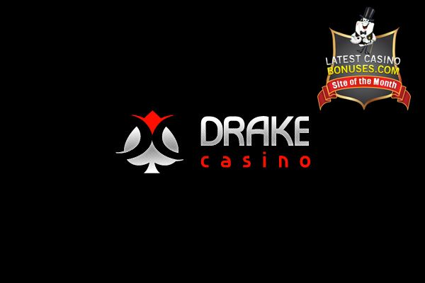 Check out the Casino of the Month for February 2015!  http://www.latestcasinobonuses.com/casinos/drake-casino.html