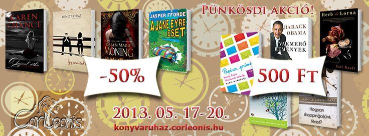 Most minden könyvünkre -50% kedvezmény, vagy még annál is több! ;)  http://konyvaruhaz.corleonis.hu/fokategoria/akcios_konyvek