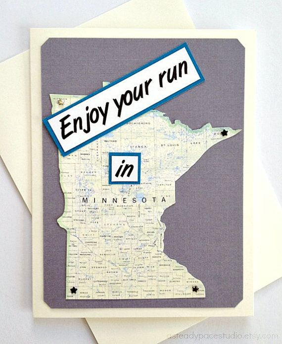 Send some extra encouragement to a runner who has an upcoming marathon, half-marathon, 10K, 5K, or any other race event in Minnesota. Or send as a RAN THAT STATE congratulations greeting card to someone who just finished their big race!  ~Or send a Enjoy your time in Minnesota or Happy Trails to You greeting to someone you know who may be moving or traveling to Minnesota.  The price listed is for *one* handmade greeting card listed above. Choose between the following options below (two…