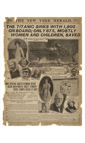 New York Herald dated 04/16/1912 -- The Titanic sinks on its maiden voyage.