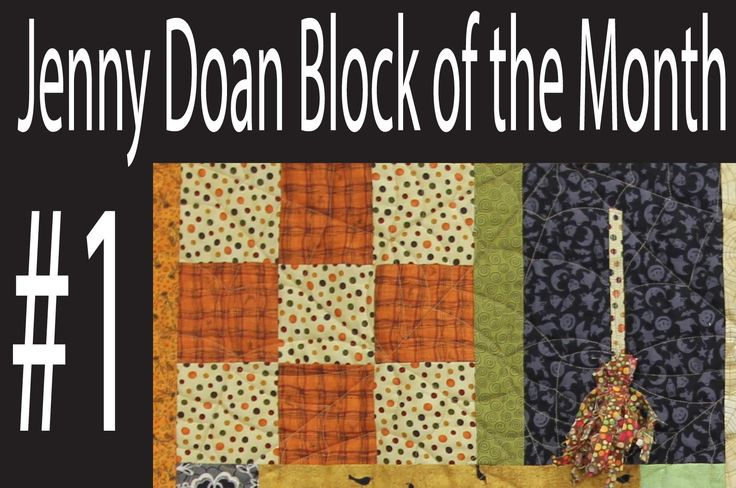 Jenny Doan Block of the Month (BOTM) #1- Missouri Star Quilt Company