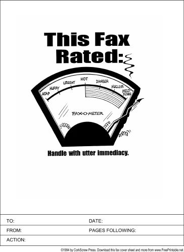 Save this printable fax cover sheet for your most urgent faxes. It shows a meter rating the fax off the charts in terms of immediacy. Free to download and print