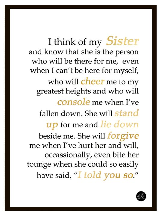 This typography quote print is for the greatest sister in the world who always loves and supports you.  A3 format - frame not included.  Buy on http://epicdesignshop.com