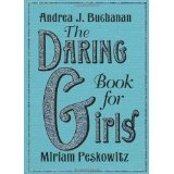 The Daring Book for Girls (Hardcover)By Miriam Peskowitz
